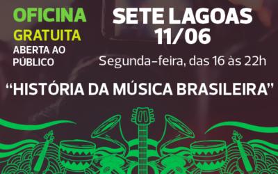 Sete Lagoas receberá no dia 11/06 a Oficina História da Música Brasileira