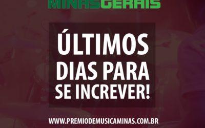 🔥 ÚLTIMOS DIAS para se inscrever no Prêmio de Música das Minas Gerais 2018!