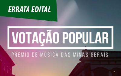 ERRATA: EDITAL PRÊMIO DE MÚSICA DAS MINAS GERAIS 2018